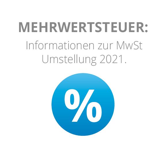 Hinweise zur Mehrwersteuerumstellung 2021