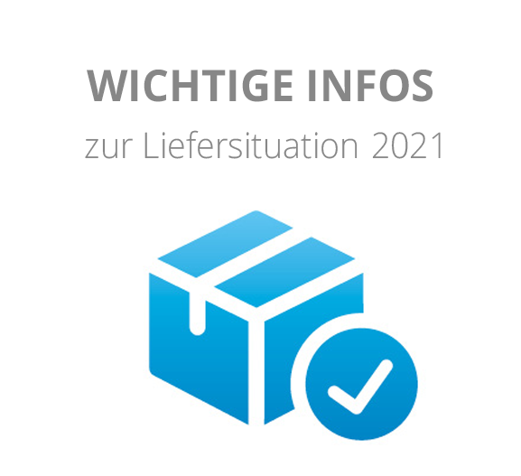 Informationen zur Liefersituation